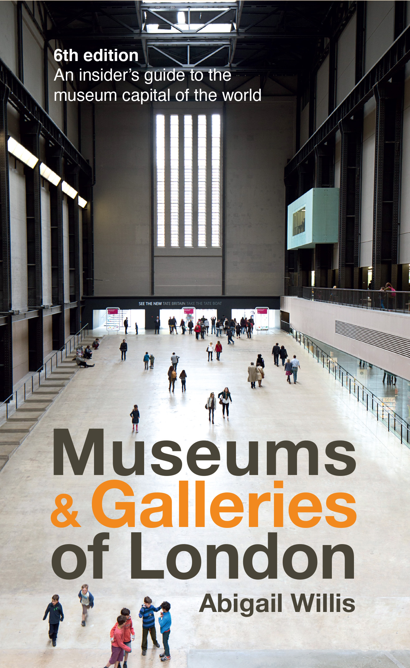 Museums & Galleries of London-Abigail Willis-6th edition